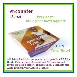 CRS Rice Bowl - Encounter Lent